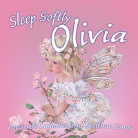 Sleep Softly Olivia - Lullabies and Sleepy Songs — The London Fox Players, Frank McConnell, Ingrid DuMosch, Eric Quiram, Julia Plaut