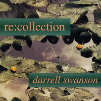Re: Collection — Darrell Swanson