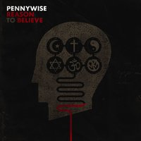 Reason To Believe — Pennywise
