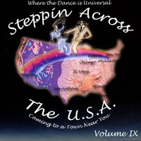Steppin Across The USA Volume 9 — Various Artists - Steppin Across The USA