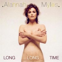 Long Long Time — Alannah Myles