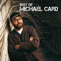 Best Of Michael Card — Michael Card
