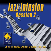 Jazz Infusion - Session 2 — сборник