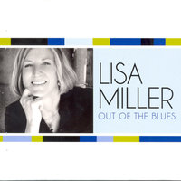 Out Of The Blues — Lisa Miller