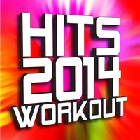 Hits 2014 Workout — Ultimate Workout Factory