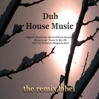 Dub House Music — сборник