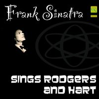 Sings Rodgers And Hart — Frank Sinatra