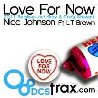 Love for Now — Nicc Johnson, L.T Brown