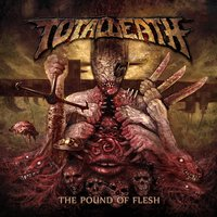 The Pound of Flesh — Total Death