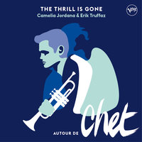 The Thrill Is Gone — Erik Truffaz, Camélia Jordana