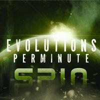 Spin — Evolutions Per Minute