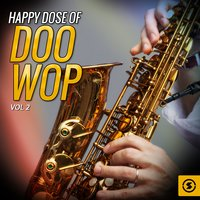Happy Dose of Doo Wop, Vol. 2 — сборник