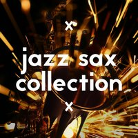 Jazz Sax Collection — Saxophone, Jazz Music Collection, Office Music Specialists, Saxophone|Jazz Music Collection|Office Music Specialists