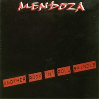 Another Rock 'n' Roll Swindle — Mendoza