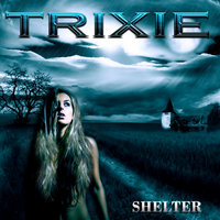 Shelter — Trixie