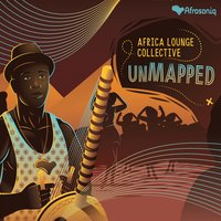 Unmapped — Africa Lounge Collective