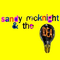 Ain't That Amber? — Sandy McKnight & the Idea