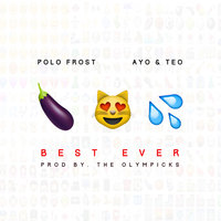 Best Ever — Polo Frost