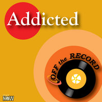 Addicted — Off The Record