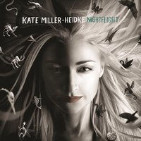 Nightflight — Kate Miller-Heidke