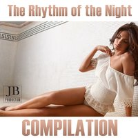 The Rhythm of the Night — сборник
