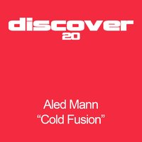 Cold Fusion — Aled Mann
