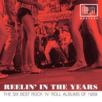 Reelin' in the Years - The Six Best Rock 'N' Roll Albums of 1959 — сборник