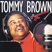 Remember Me — Tommy Brown