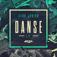 Danse EP — Sebb Junior