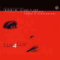 Luv 4 Luv — Robin S, Fred McFarlane, Allen George