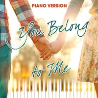 You Belong to Me — Taylor Swift, Romantic Piano Song Masters, Liz Rose