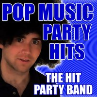 Pop Music Party Hits — The Hit Party Band