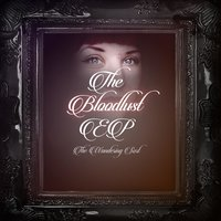 The Bloodlust EP — The Wandering Sort