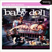 Baby Doll — Creed Taylor Orchestra, The Warner Bros. Orchestra, Roy Heindorf, Roy Heindorf, The Warner Bros. Orchestra, Creed Taylor Orchestra