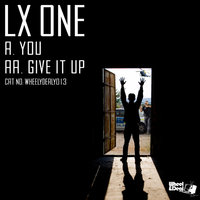 You / Give It Up — LX One