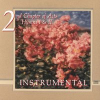 Hymns Instrumental — 2nd Chapter Of Acts