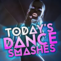 Today's Dance Smashes — Top Hit Music Charts, Top 40 DJ's, Dance Hits 2015, Top Hit Music Charts|Dance Hits 2015|Top 40 DJ's
