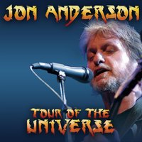 Tour Of The Universe — Jon Anderson