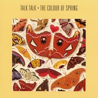 The Colour Of Spring — Talk Talk