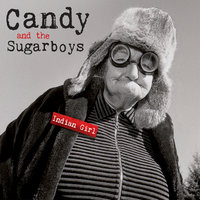 Indian Girl — Candy & The Sugarboys