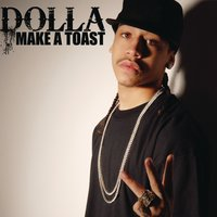 Make a Toast — Dolla
