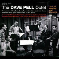 Jazz for Dancing and Listening — The Dave Pell Octet