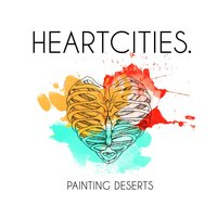 Painting Deserts — Heartcities