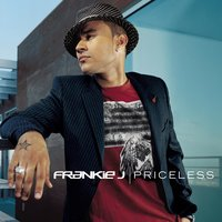 Priceless — Frankie j