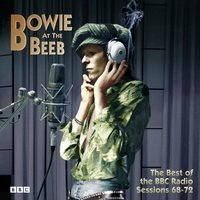 Bowie At The Beeb (The Best Of The BBC) — David Bowie