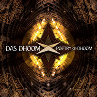 Poetry of Dhoom — Das Dhoom