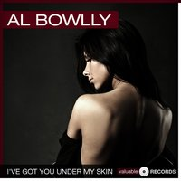 I've Got You Under My Skin — Al Bowlly