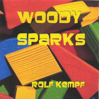 Woody Sparks — Rolf Kempf/ Woody Sparks