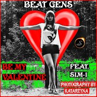 Be My Valentine — Beat Gens