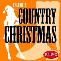 Country Christmas Volume 2 — Country Christmas
